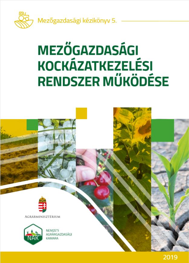 A Mezőgazdasági Kockázatkezelési Rendszer működése