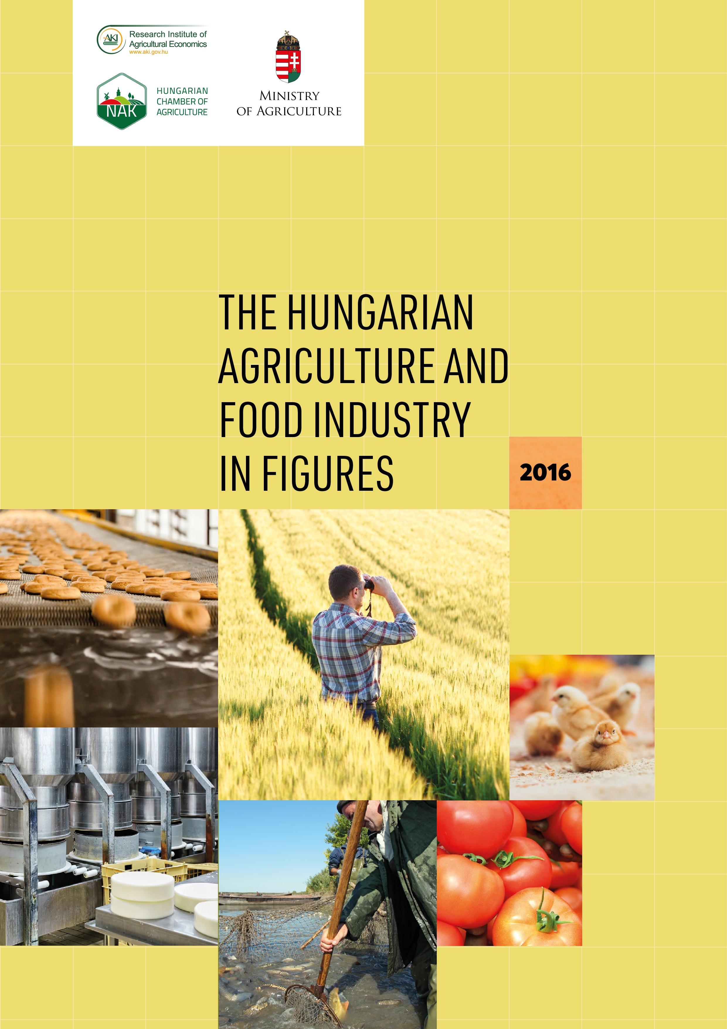 A Magyar Mezőgazdaság és Élelmiszeripar számokban, 2016 (angol nyelvű változat)