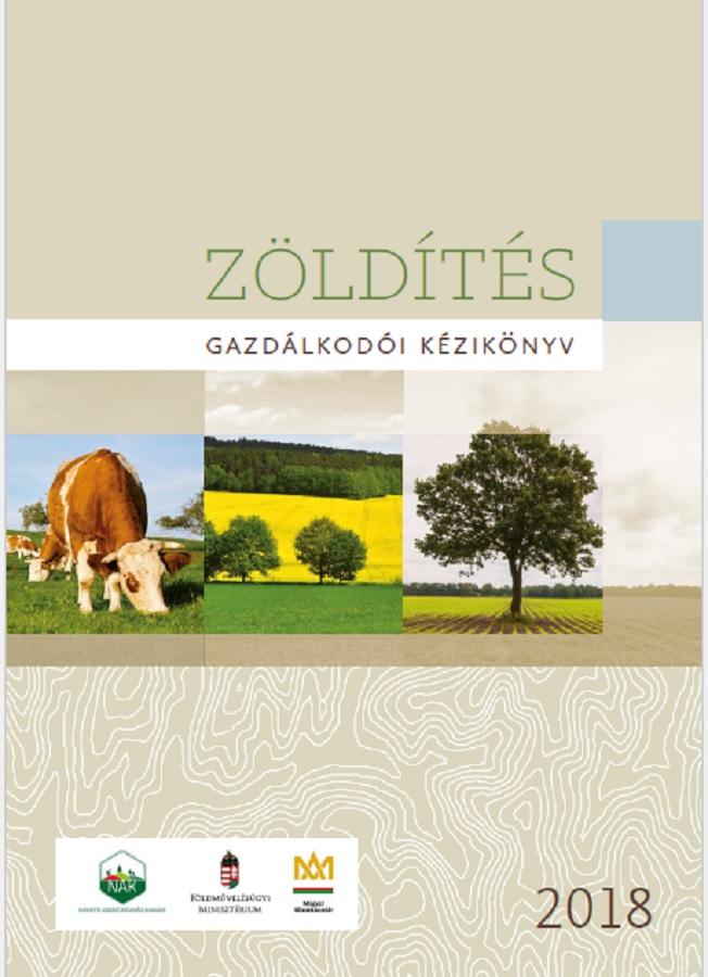 Zöldítés gazdálkodói kézikönyv